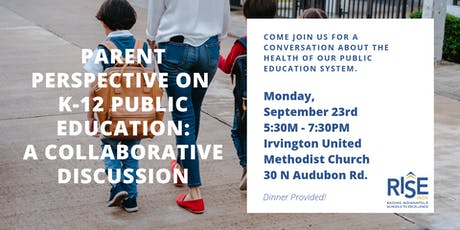 PARENT PERSPECTIVE ON K-12 EDUCATION: A Collaborative Discussion tickets