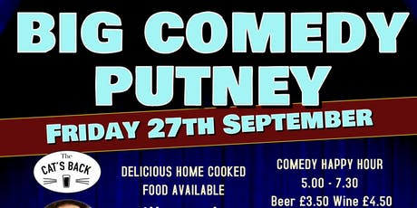 Big Comedy Putney - Friday 27th September 2019 tickets