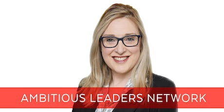 Ambitious Leaders Network Melbourne – 2 October 2019 - Leigh-Anne Sharland tickets
