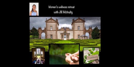 WOMEN'S WELLNESS RETREAT suitable for all women at any stage in their life