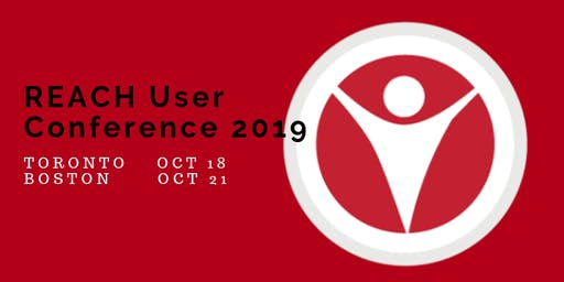 REACH User Conference - Boston October 21, 2019