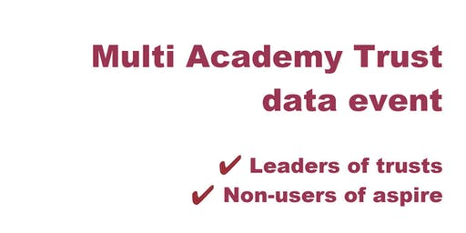 Multi Academy Trust Data Event LONDON