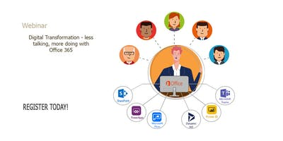 Digital Transformation - less talking, more doing with Office 365