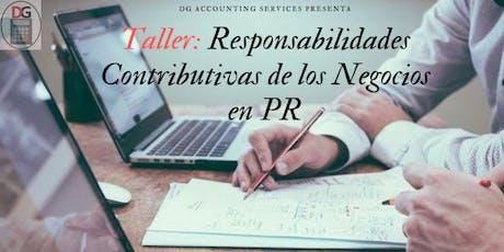 Responsabilidades Contributivas de los Negocios en PR tickets