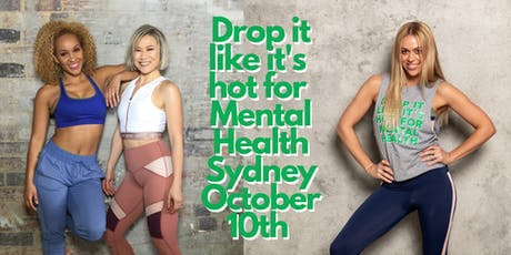 Drop it like it's hot for World Mental Health Day - Sydney tickets