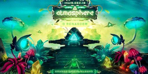 Atmosphere Festival 2019 • Edição 10 anos • O Renascer