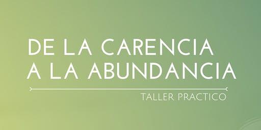 De la carencia a la abundancia