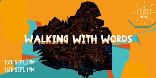 Feast Festival Presents 'Walking With Words'