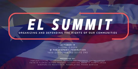 El Summit: Organizing and Defending the Rights of Our Communities tickets