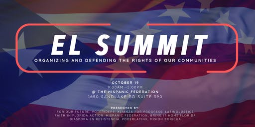 El Summit: Organizing and Defending the Rights of Our Communities