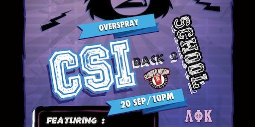CSI BACK TO SCHOOL PARTY