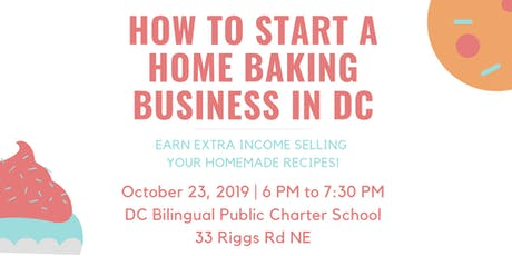 How to Start a Home Baking Business in DC tickets