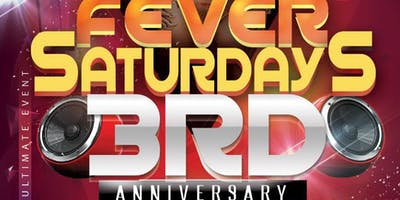 FEVER SATURDAYS 3RD ANNIVERSARY