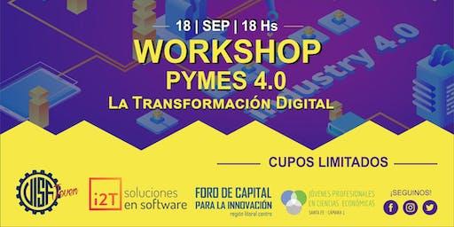 """Workshop: Pymes 4.0 """"la transformación digital"""""""