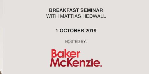 Breakfast Seminar with Mattias Hedwall