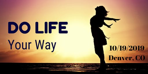 Do Life Your Way