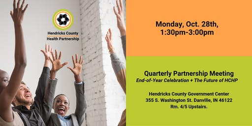 Quarterly Partnership Meeting: End-Of-Year Celebration + Future of HCHP
