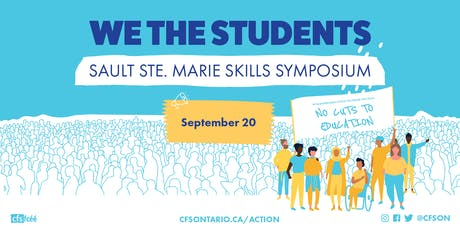 We The Students: Sault Ste Marie Skills Symposium tickets