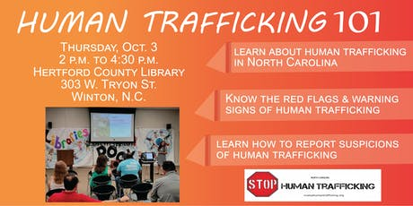 Human Trafficking 101 - Hertford County tickets