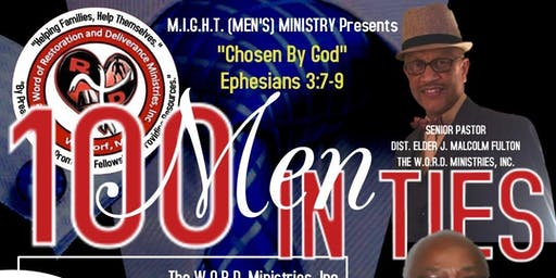 "9th Annual 100 Men In Ties - ""Chosen By God"""