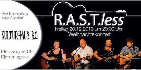 Weihnachts-Mitsingkonzert mit RASTless Tickets