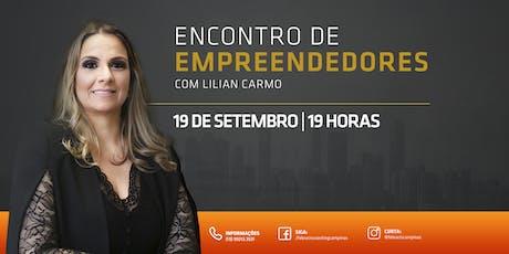 [19/09] Encontro de Empreendedores com Lilian Carmo ingressos