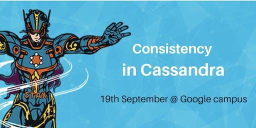 Consistency in Apache Cassandra ™ @ Google Campus Madrid