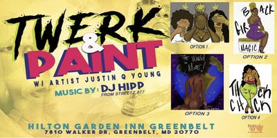 Twerk & Paint- Greenbelt, MD