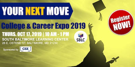 """""""Your Next Move"""" 2019 College & Career Expo 