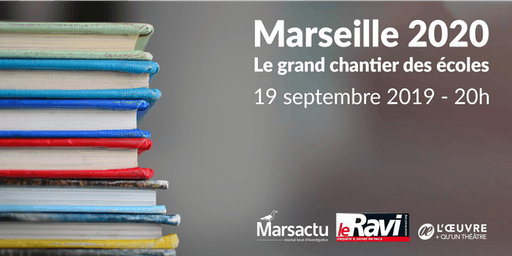 MARSEILLE 2020 - Le grand chantier des écoles