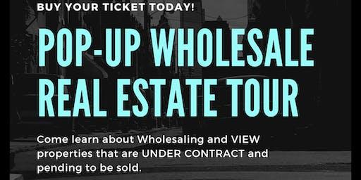Wholesale Real Estate Tour