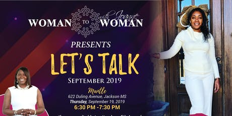 Woman To Woman With Joanne Presents Let's Talk September 2019 tickets
