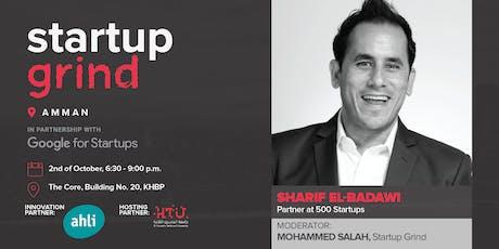 Startup Grind Amman Hosts Sharif El-Badawi (500 Startups MENA) tickets
