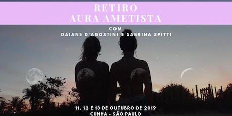 Retiro Aura Ametista tickets