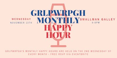 grlpwrpgh Monthly Happy Hour