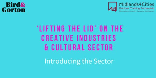 'Lifting the Lid' on the Creative Industries & Cultural Sector