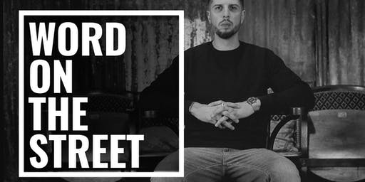 Word on the Street - Spoken Word & Hip Hop-  Anthony Anaxagorou