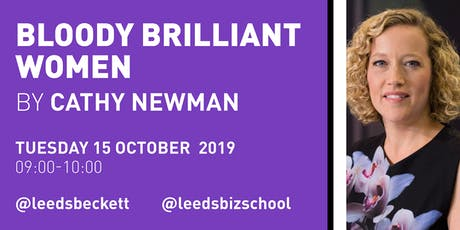 Bloody Brilliant Women by Cathy Newman tickets