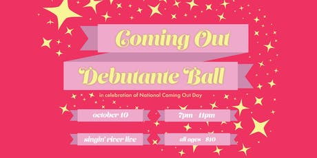 Coming Out Debutante Ball tickets