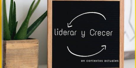 """""""Liderar Y Crecer"""" Ciclo de Workshops  entradas"""