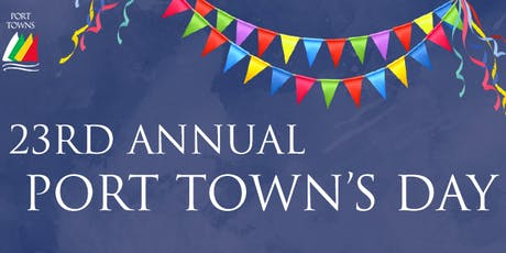 23rd Annual Port Town's Day Festival tickets