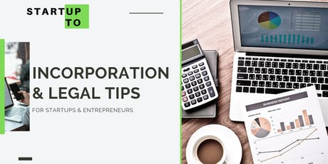 Incorporation & Legal Tips for Startups & Entpreneurs tickets