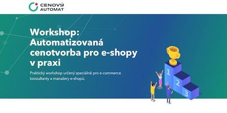 Workshop: Automatizovaná cenotvorba pro e-shopy v praxi tickets
