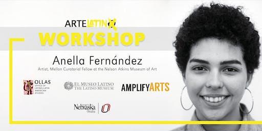 ArteLatinX Workshop: Anella Fernández