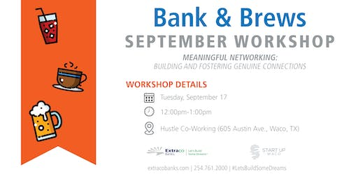Bank & Brews - Meaningful Networking