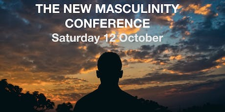 The New Masculinity Conference, October 2019 tickets