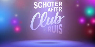 Schoter Afterparty X RUIS