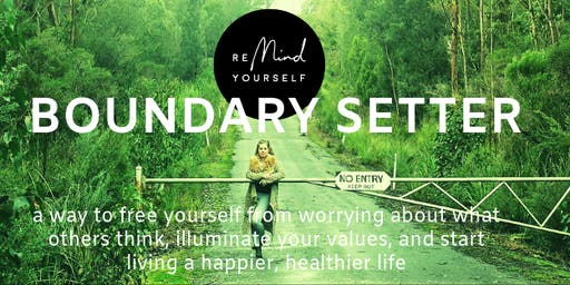 Boundary Setter: Start living a happier, healthier life