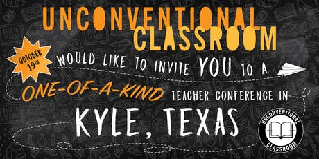 Teacher Workshop - Kyle, TX - Unconventional Classroom tickets