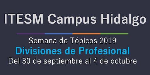 Semana de Tópicos 2019 en Campus Hidalgo